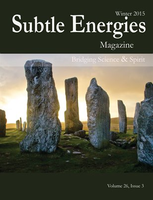 Subtle Energies Magazine Winter 2015
