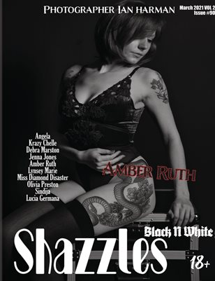 Shazzles Black N White Issue # VOL 2 Cover Model Amber Ruth.