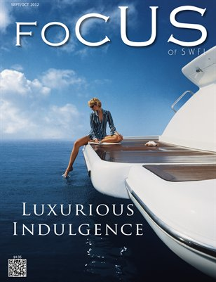 Focus of SWFL – Luxurious Indulgence