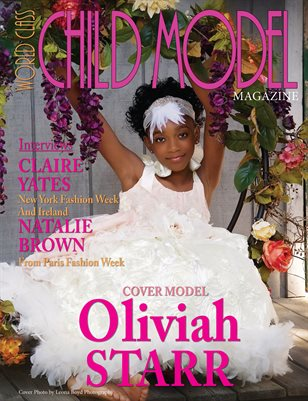 World Class Child Model Magazine with Oliviah Starr