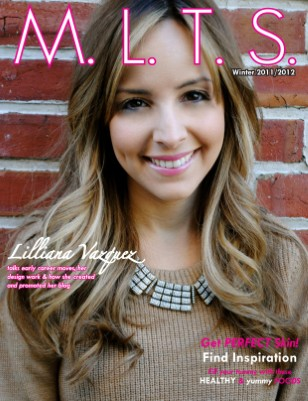 M.L.T.S. Magazine Issue 3 Winter 2011/2012 -- Lilliana Vazquez
