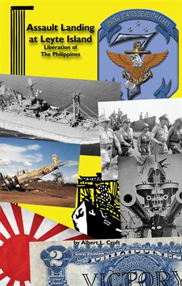ASSAULT LANDINGS OF LEYTE ISLAND - Liberation Of The Philippines