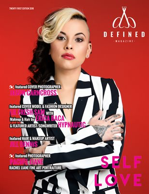 DEFINED MAGAZINE - TWENTY FIRST EDITION - SELF LOVE