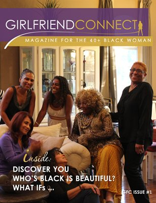 GirlfriendConnect Magazine Issue #1