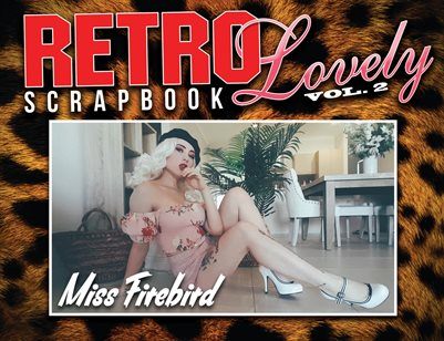 SCRAPBOOK VOL. 2 - Miss Firebird Cover