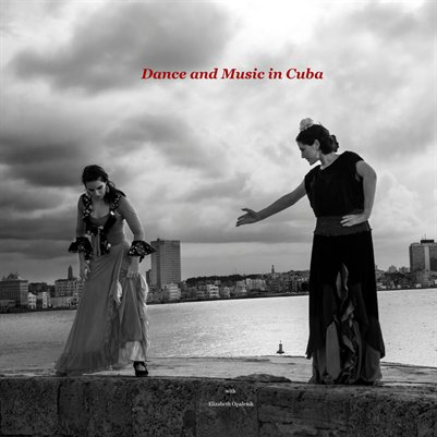 DANCE AND MUSIC IN CUBA