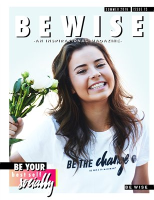 "The BE WISE ""Be Your Best Self"" SOCIALLY - Issue 15"