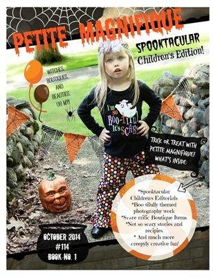 "Petite Magnifique October's ""Spooktacular"" Children's Edition"