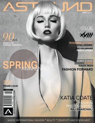"MARCH ISSUE XVIII Volume 2 ""Spring Awakening"""
