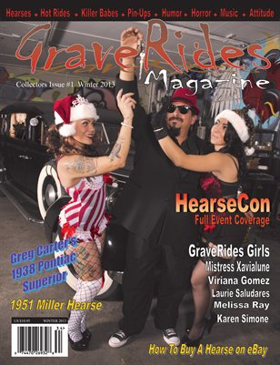 GraveRides Magazine Collectors Issue #1 Winter 2013