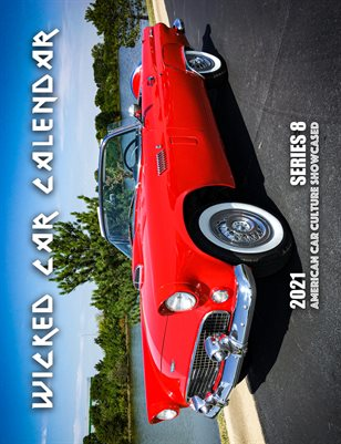 WICKED CAR MAG CALENDAR 2021 SERIES 8 - 1956 FORD THUNDERBIRD