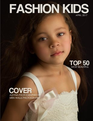 Fashion Kids Magazine | APRIL TOP 50 MOST BEAUTIUL