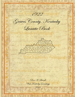 1922 Lunatic Book, Graves County, Kentucky