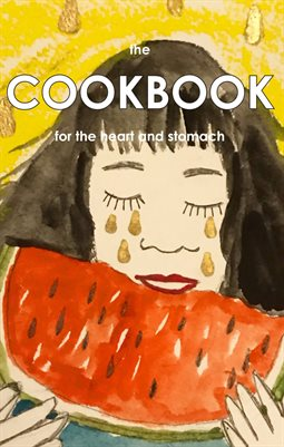 Cookbook for the Heart and Stomach