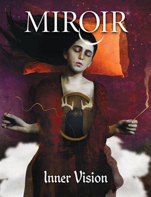 MIROIR MAGAZINE • Inner Vision • Mariana Palova