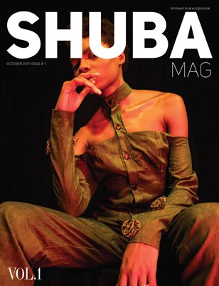 SHUBA MAGAZINE 2017 #1 OCTOBER  VOL. 1