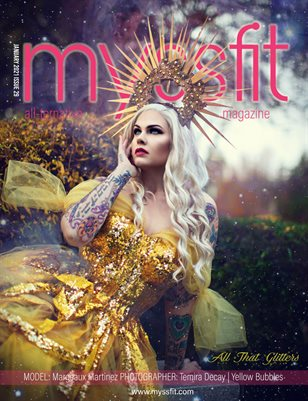 MYSSFIT MAGAZINE | JANUARY 2021 ISSUE 29 ALL THAT GLITTERS