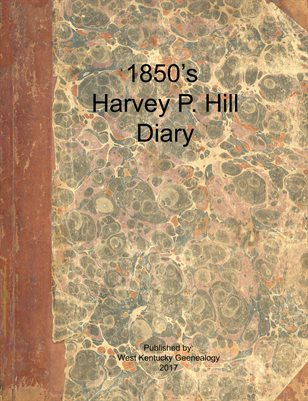 1850's Harvey P. Hill's Diary from Danby, Rutland, Vermont