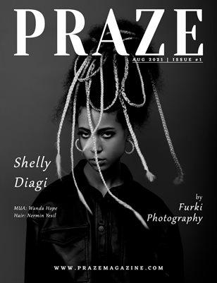 PRAZE Magazine | Aug 2021 - Issue #1