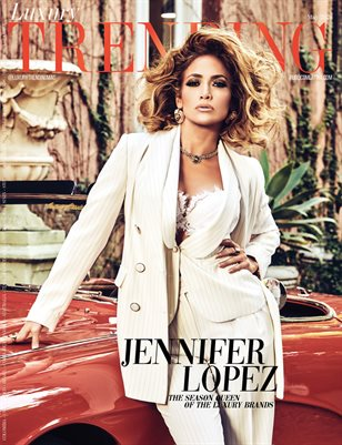 LUXURY TRENDING Magazine - JENNIFER LOPEZ - May/2020 - Issue 25