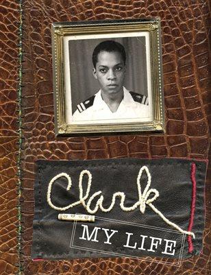 Clark: My Life