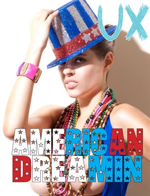 UX Magazine Issue 9 (The American Dreamin Issue) Cover 1 The Monthly Coffee Table Book For The Glamour Enthusiast