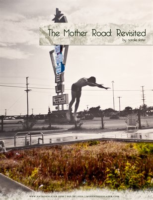 The Mother Road Revisited: Then & Now