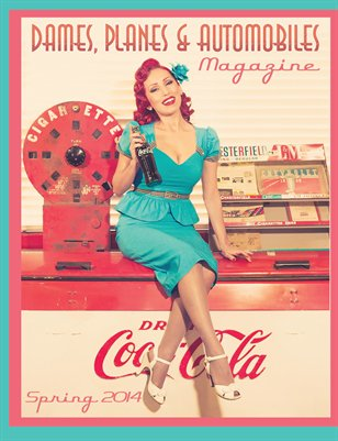 Dames, Planes and Automobiles Spring 2014