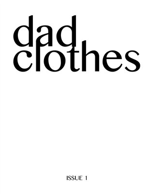 Dad Clothes Issue 1