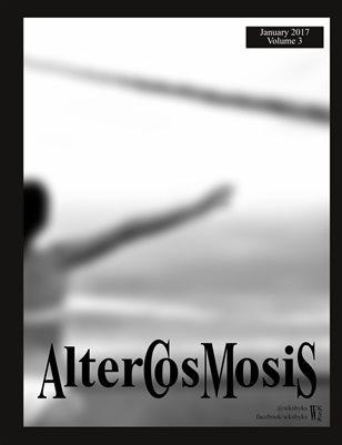 Altercosmosis Volume 3 JAN2017