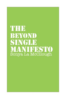The Beyond Single Manifesto - Greenapple