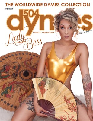 504Dymes Exclusive Lady Boss Tribute Issue