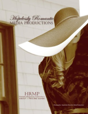 Hopelessly Romantic Media Productions 2012 Media Kit