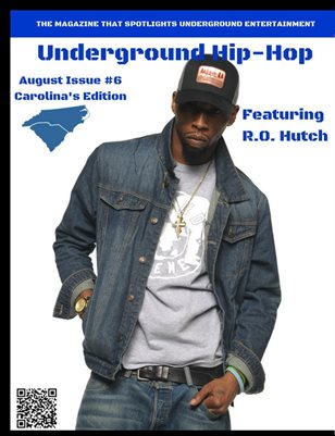 Underground Hip-Hop August Issue #6 Carolina Edition