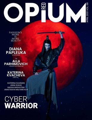Opium Red April 2021 Vol 8