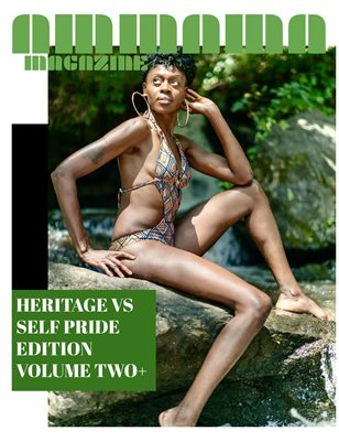 AMMA MA MAGAZINE: HERITAGE VS SELF - PRIDE EDITION VOLUME TWO+ FULL!!!