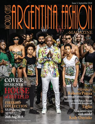 World Class Argentina Fashion Magazine Issue 3 with House of Byfield