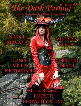 The Dark Parlour Magazine - Issue #33 - Alt Fashion and Nature