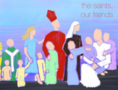 the saints, our friends