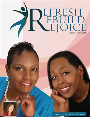 Refresh Rebuild Rejoice April 2014