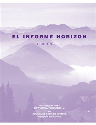 El Informe Horizon 2008 (Spanish)