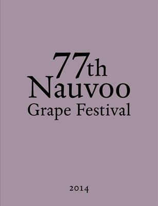 Nauvoo Grape Festival Souvenir Program 2014