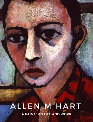 Allen M Hart, A Painter's Life and Work