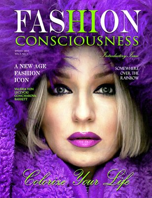 FASHION CONSCIOUSNESS Spring 2015 Introductory Issue