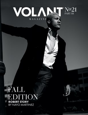 VOLANT Magazine #21 - FALL EDITION - PART III