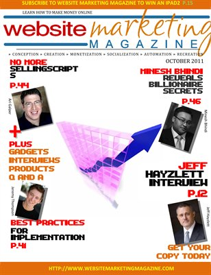Website Marketing Magazine - October 2011 Edition - Learn How To Make Money Online