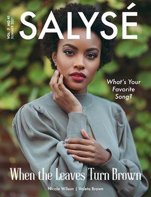 SALYSÉ Magazine   SUMMER 2021   VOL 7 NO 41