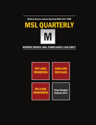 Mitigating MSL Compliance Risk and Off-Label Prosecutions