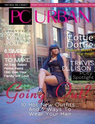 Volume 1, Issue 7 Lottie Dottie, Fashion Meets Hip Hop