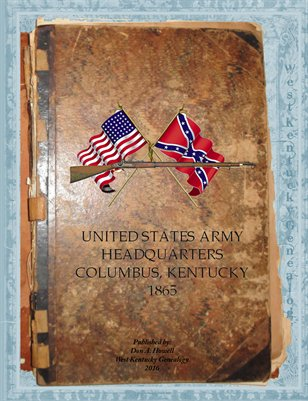 1865 Columbus, Kentucky U.S. Army Headquarters Special Orders Ledger